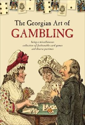 NEW - The Georgian Art of Gambling by Cock-Starkey, Claire