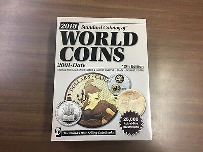 2018 Standard Catalog Of World Coins 2001-Date, 12th Edition, NEW, KRAUSE