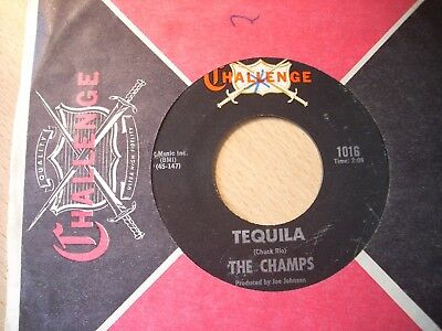 "7""  The Champs - Challenge 1016 - Tequila / Train To Nowhere"