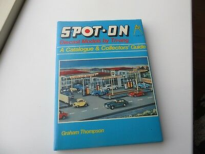 Spot On Diecast Models by Triang a Catalogue & Collectors' Guide