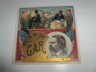 ANTIQUE 1880s PRIDE OF THE GRAND ARMY OF THE REPUBLIC  JOHN A LOGAN CIGAR LABEL