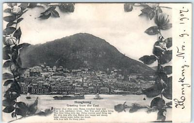 Greeting from the East   HONG KONG  Floral Border 1907     Postcard