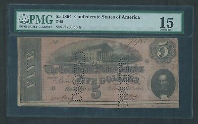 1864 Confederate States $5 Note, T-69, PMG 15 Choice Fine, Perforation Cancelled