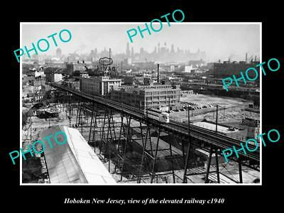 OLD LARGE HISTORIC PHOTO OF HOBOKEN NEW JERSEY, THE ELEVATED RAILWAY c1940