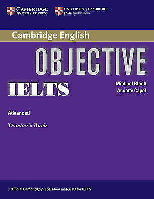Objective IELTS Advanced Teacher's Book by Capel, Annette