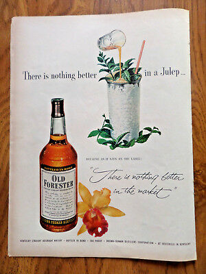 1952 Old Forester Whiskey Ad  Nothing Better in a Julep