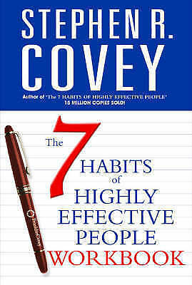 The 7 Habits of Highly Effective People Personal Workbook (COVEY) by Covey, Step