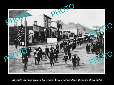 OLD LARGE HISTORIC PHOTO OF RHYOLITE NEVADA, THE MINERS UNION PARADE c1906