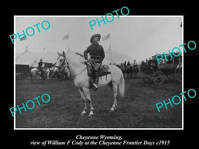 Old Historic Photo Of Cheyenne Wyoming, Buffalo Bill At Frontier Days Rodeo 1915
