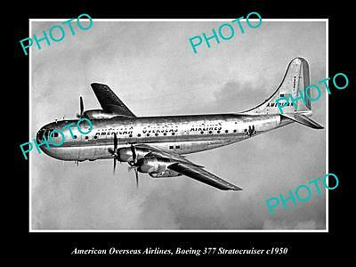 OLD LARGE HISTORIC AVIATION PHOTO OF AMERICAN OVERSEAS AIRLINES BOEING 377 c1950
