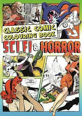 The Classic Comic Colouring Book: Creative Colouring for Grown-ups by Various Au