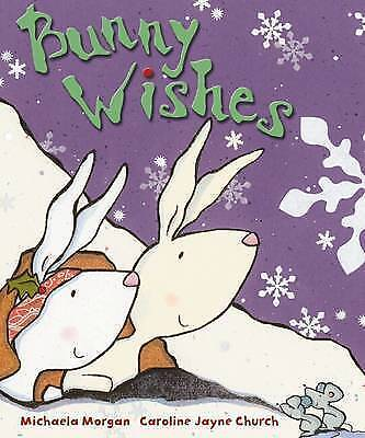Bunny Wishes by Michaela Morgan (Paperback)