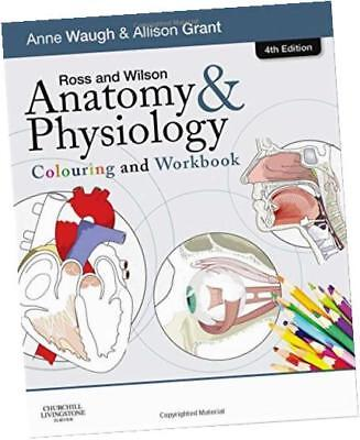 ROSS AND Wilson Anatomy and Physiology Colouring and Workbook, 4e ...