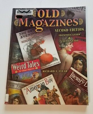 Old Magazines Identification & Value Guide (2006) by Richard E. Clear