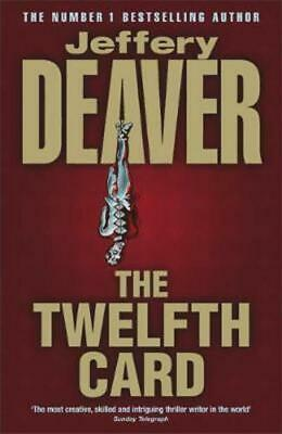 The Twelfth Card: Lincoln Rhyme Book 6 by Jeffery Deaver (Paperback) Great Value