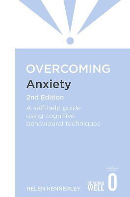 Overcoming Anxiety: A Books on Prescription Title (Overcoming Books) by Kennerle
