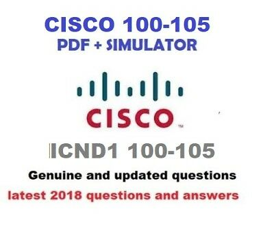 Cisco ICND1 100-105 verified Exam questions and simulator
