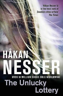 The Unlucky Lottery by Hakan Nesser (Paperback) New Book