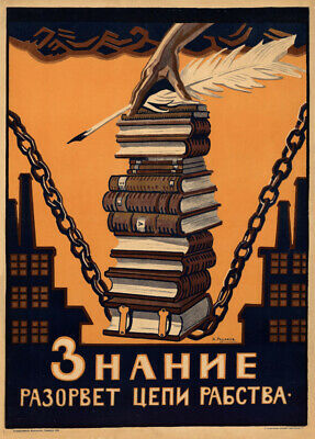 "Russian Propaganda Poster ""KNOWLEDGE WILL BREAK THE CHAINS OF SLAVERY"" Communism"