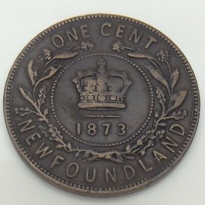 1873 Canada Newfoundland One 1 Cent Large Penny Circulated Canadian Coin F562