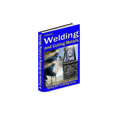 LEARN HOW TO WELD - STICK TIG MIG FLUX ARC WELDING  eBook on CD