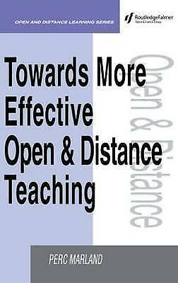 Towards More Effective Open and Distance Learning Teaching (Open & Flexible Lear
