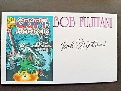 "Bob Fujitani Comic Artist ""crypt Of Horror"" Autographed 3X5 Index Card"