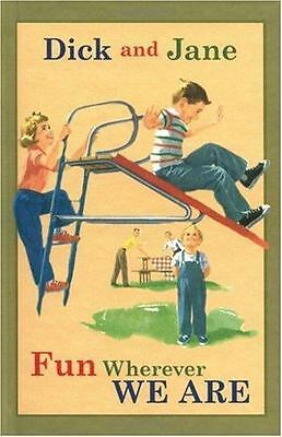 NEW - Dick and Jane Fun Wherever We Are by Grosset & Dunlap