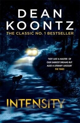 Intensity by Dean Koontz (Paperback) New Book
