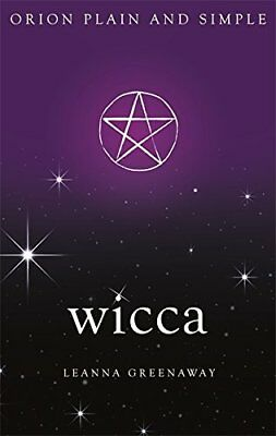 Wicca, Orion Plain and Simple By Leanna Greenaway