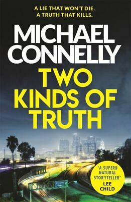 Harry Bosch Series: Two kinds of truth by Michael Connelly (Paperback /