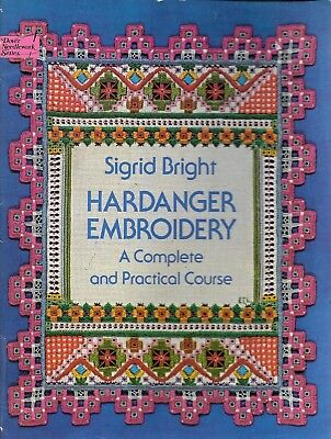 Sigrid Bright Hardanger embroidery complete practical course PB book Dover
