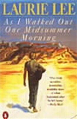 As I walked out one midsummer morning by Laurie Lee (Paperback)
