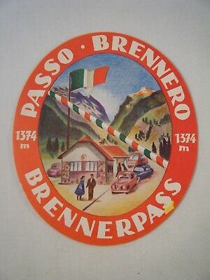 Vintage Luggage Label - PASSO BRENNERO - BRENNER PASS - ITALY