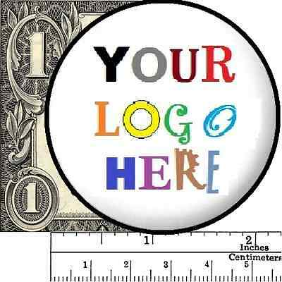 "~2 1/4"" 1 or(MORE) Custom Pin Button Badge Logo Text Art 2.25"" Lapel Advertising"