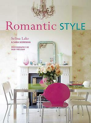 Romantic Style: Using a Mix of Contemporary, Antique, and Flea-Market Finds, Rom