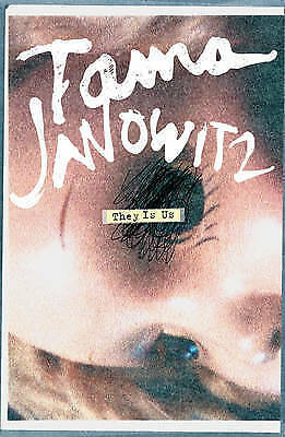 They Is Us by Tama Janowitz (Paperback)