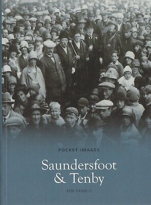 Saundersfoot And Tenby - Local History Book - Pocket Images (Paperback)