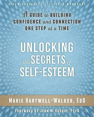 Unlocking the Secrets of Self-Esteem: A Guide to Building Confidence and Connect