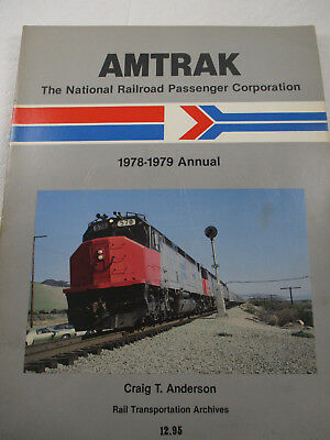 Amtrak Annual Report 1978-1979  Craig T. Anderson  book