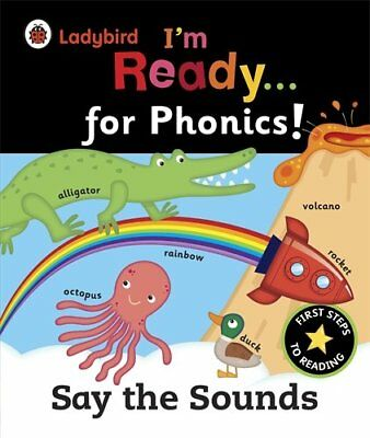 Ladybird I'm Ready for Phonics: Say the Sounds - A Ladybird BIG Book (Im Ready