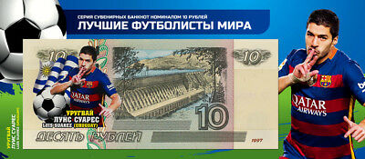 Banknote 10 rubles- 2018 World Cup-Russia-Group A-Uruguay -UNC!