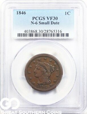 1846 PCGS Large Cent, Braided Hair, N-6 Small Date, PCGS VF 30