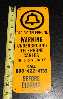 Pacific Telephone Bell System Metal Sign NOS Buried Cable Warning Sigh