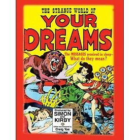 The Strange World of Your Dreams: Comics Meet Sigmund Freud and Salvador Dali...
