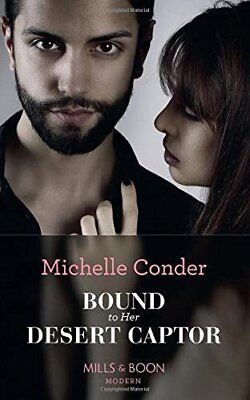 Michelle Conder - Bound To Her Desert Captor
