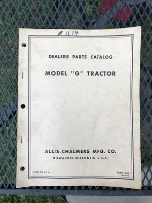 """Allis-Chalmers Mfg. Co. Dealers Parts Catalog, Model """"G"""" Tractor"""
