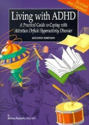 Living With ADHD: A Practical Guide to Coping With Attention Deficit Hyperactivi