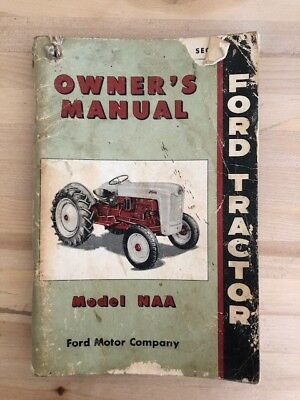 Ford Tractor Model NAA Owner's Manual