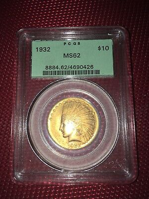 1932 -  $10 Gold  PCGS MS62- Indian Head Eagle